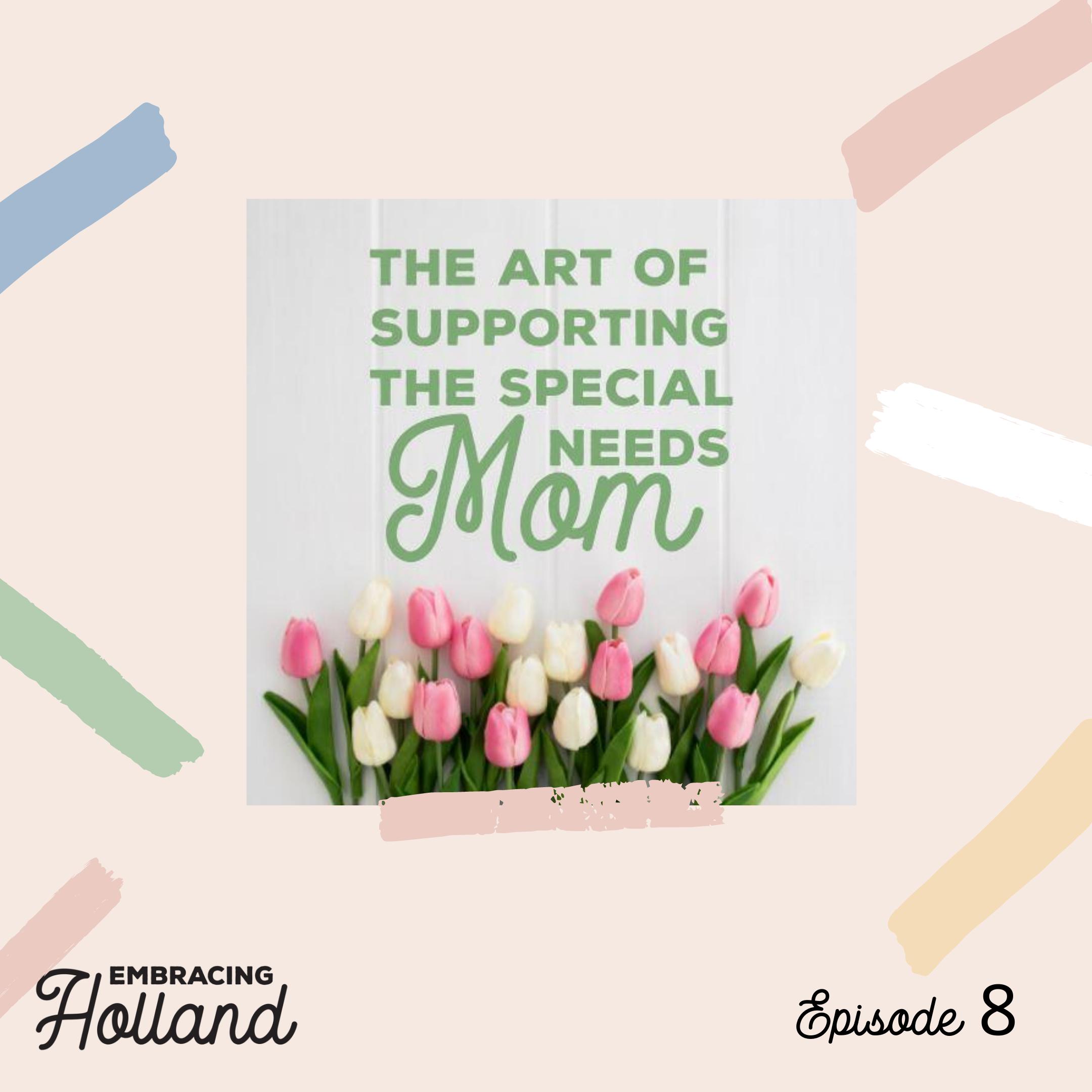 Embracing Holland Episode 8